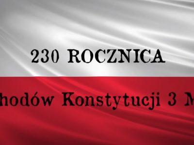 230 ROCZNICA OBCHODÓW KONSTYTUCJI 3 MAJA